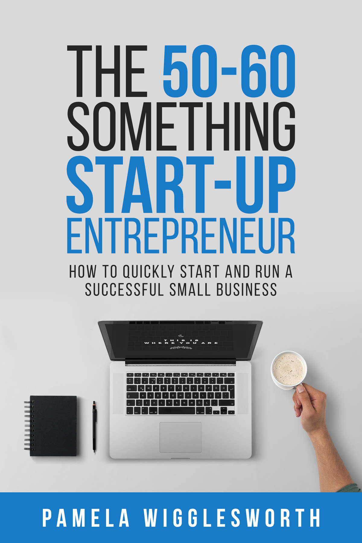 50-60 Something Start-up Entrepreneur Book Cover