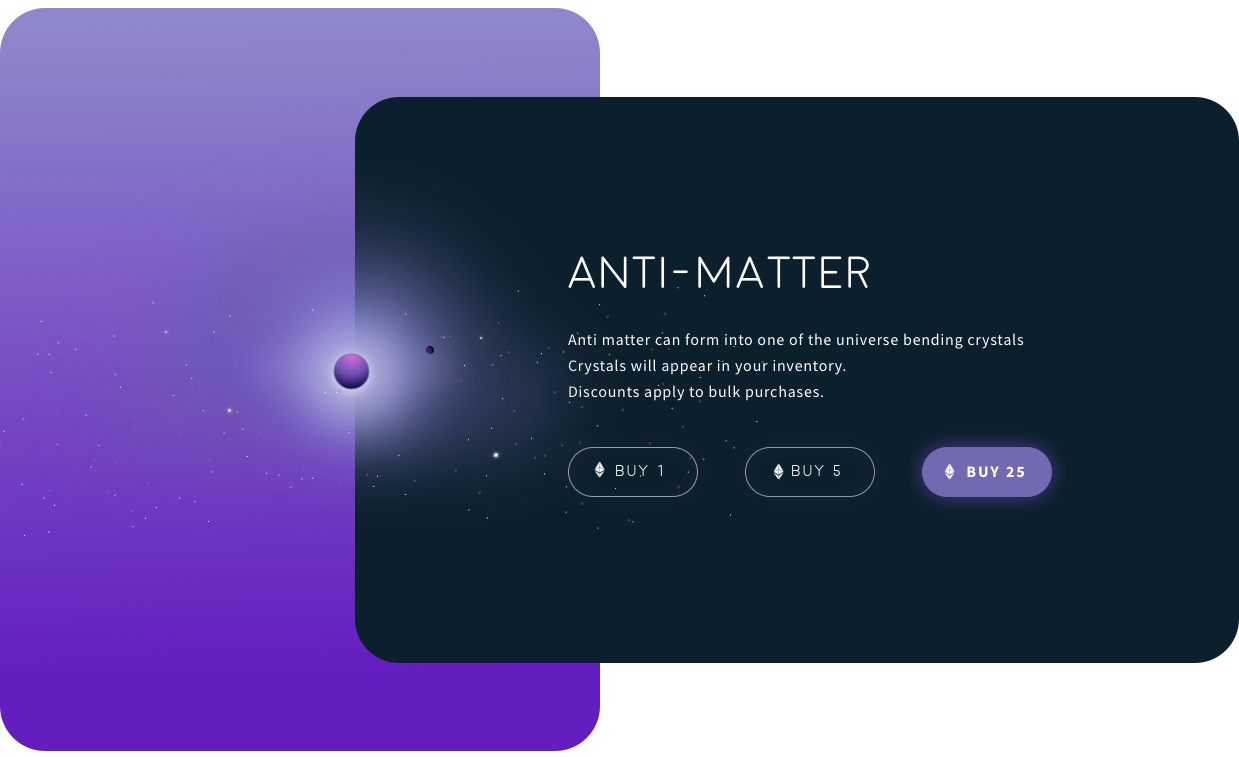 Anti-Matter can be purchased to obtain crystals at random.