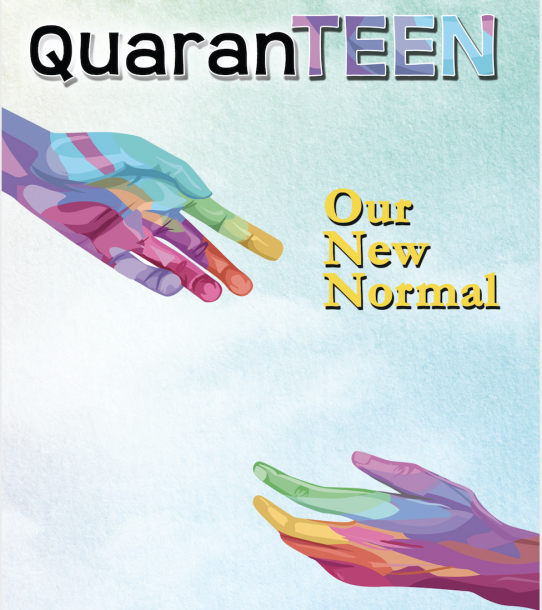 QuaranTEEN: Our New Normal