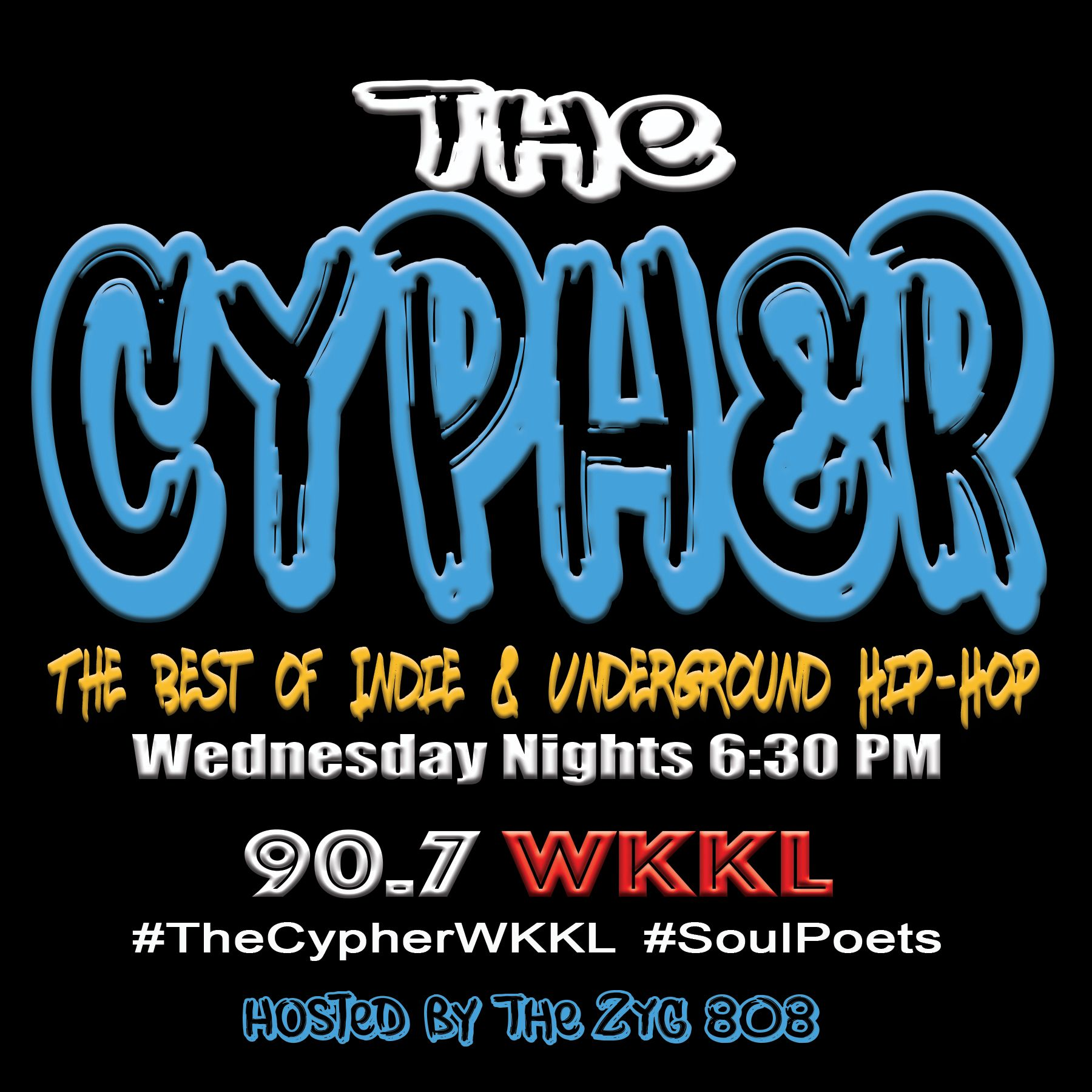 The CYPHER on 90.7 WKKL in Massachusetts is a show hosted by The ZYG 808